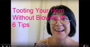 Tooting Your Horn Without Blowing It: 6 Tips