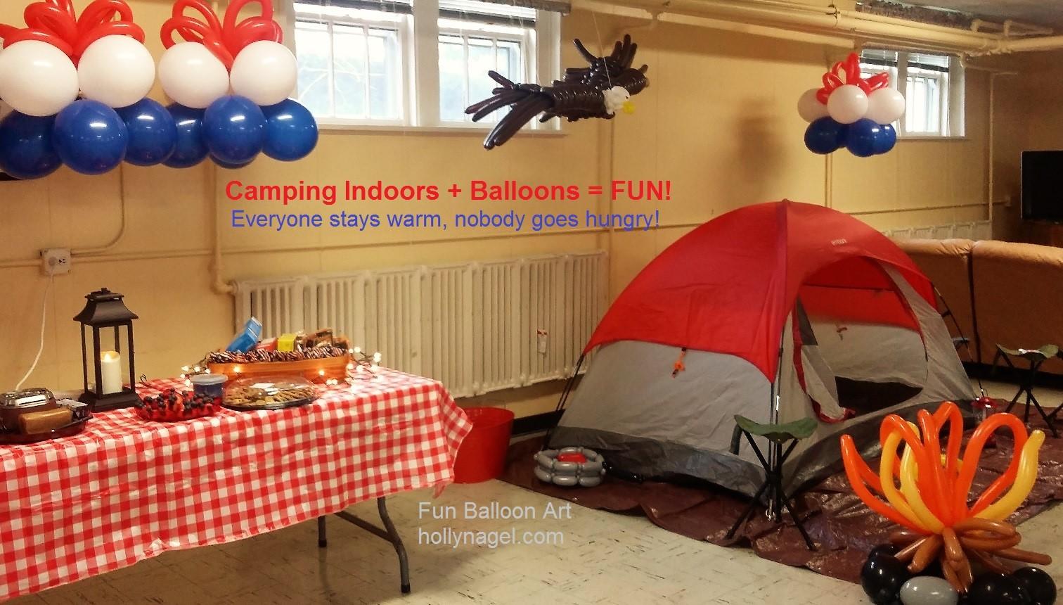 Camping indoors + Balloons = FUN!
